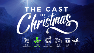 The Cast of Christmas: The Angels