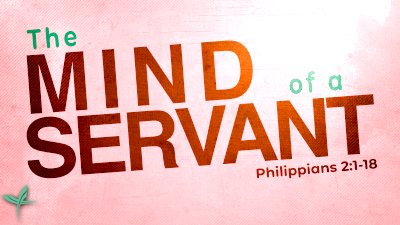 The Mind of a Servant